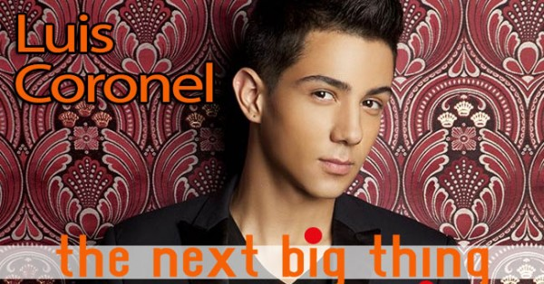 The Next Big Thing – Luis Coronel